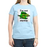 Not Irish Kiss Me Hat Women's Light T-Shirt