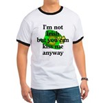 Not Irish Kiss Me Hat Ringer T