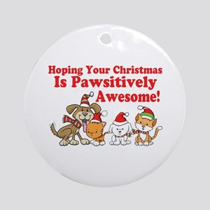 Dogs & Cats Pawsitively Awesome Christmas Ornament