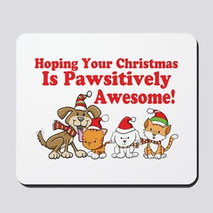 Dogs & Cats Pawsitively Awesome Christmas Mousepad