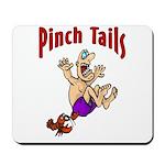 Pinch Tails Crawfish Mousepad