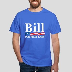 BILL FOR FIRST LADY Dark T-Shirt
