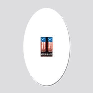911_NEVERFORGET_banner 20x12 Oval Wall Decal