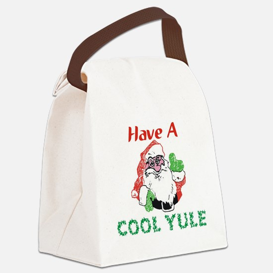 have a cool yule Canvas Lunch Bag