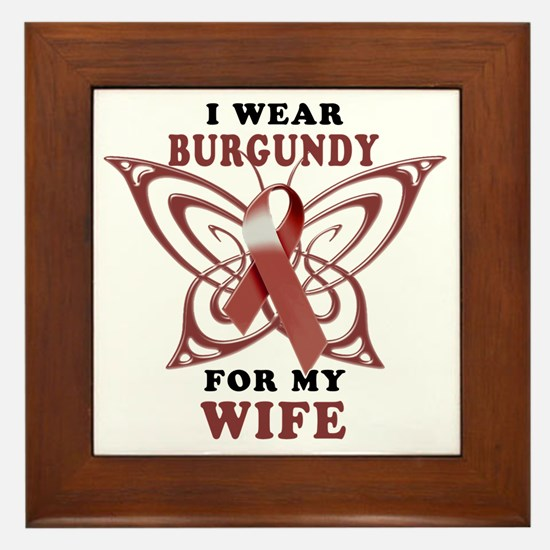I Wear Burgundy for my Wife Framed Tile