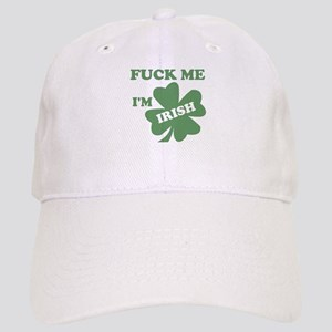 2394fc65e9720 Fuck You Im Irish Hats - CafePress