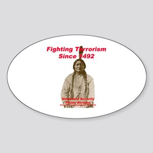 Sitting Bull - Fighting Terrorism Since 1492 Stick