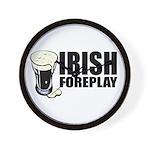 Irish Foreplay Beer Wall Clock