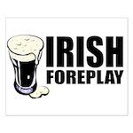 Irish Foreplay Beer Small Poster
