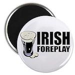 Irish Foreplay Beer Magnet