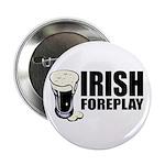 Irish Foreplay Beer Button