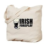 Irish Foreplay Beer Tote Bag