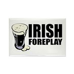 Irish Foreplay Beer Rectangle Magnet (10 pack)