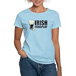 Irish Foreplay Beer Women's Light T-Shirt