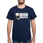 Irish Foreplay Beer Dark T-Shirt