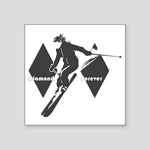 """diamonds forever Square Sticker 3"""" x 3"""""""