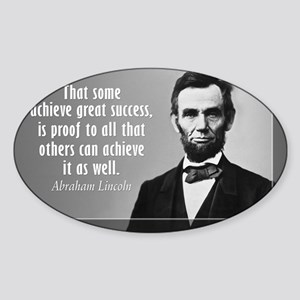Lincoln Quote Success Sticker (Oval)