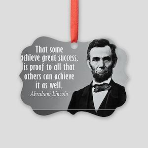 Lincoln Quote Success Picture Ornament