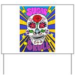 Sugar Skull Yard Sign