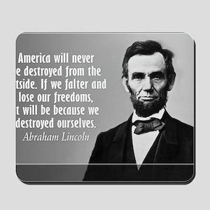 Lincoln Quote Aneruca Mousepad
