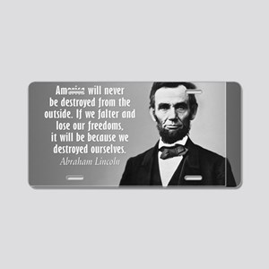 Lincoln Quote Aneruca Aluminum License Plate
