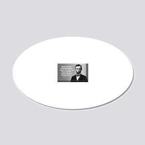 Lincoln Quote Aneruca 20x12 Oval Wall Decal