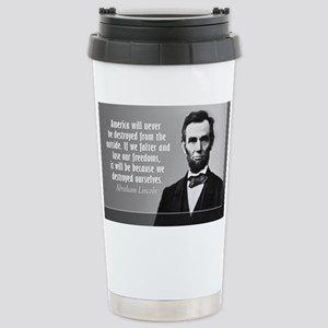 Lincoln Quote Aneruca Stainless Steel Travel Mug