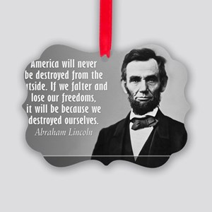Lincoln Quote Aneruca Picture Ornament
