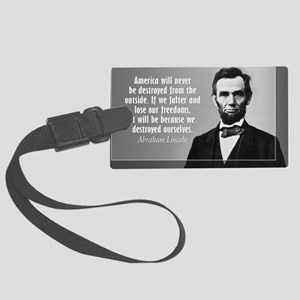 Lincoln Quote Aneruca Large Luggage Tag