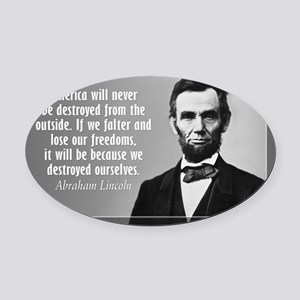 Lincoln Quote Aneruca Oval Car Magnet
