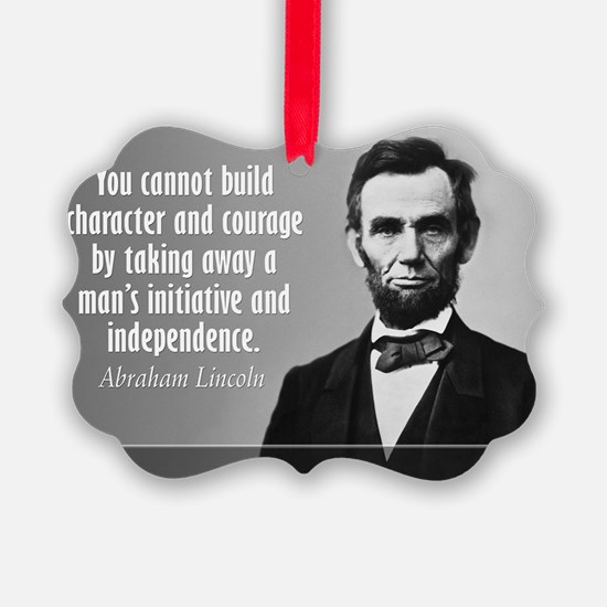 Lincoln Quote Character Ornament