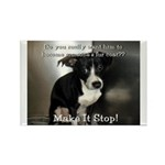 Make it Stop Rectangle Magnet (100 pack)