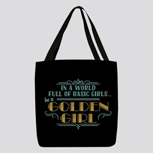 Basic Girl No Golden Girl Polyester Tote Bag