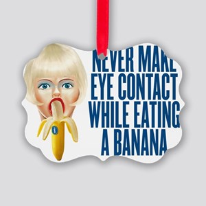 never make eye contact while eati Picture Ornament