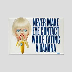 never make eye contact while eati Rectangle Magnet