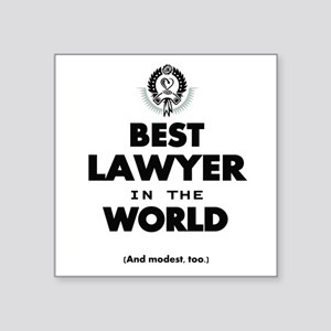 The Best in the World – Lawyer Sticker