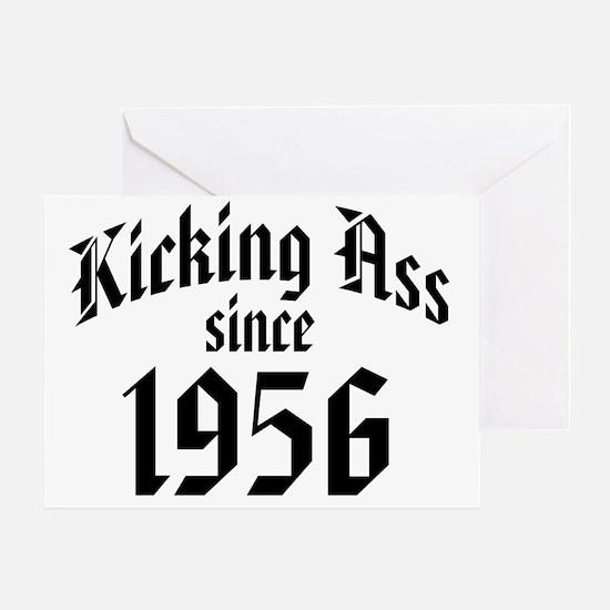 Kicking Ass Since 1956 Greeting Card
