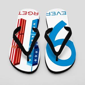 51e11aa27b20 911 Never Forget Flip Flops - CafePress