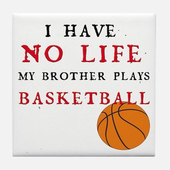 No Life....Basketball Tile Coaster