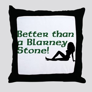 Better than a Blarney Stone Throw Pillow