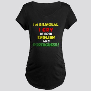 Bilingual English and Portu Maternity Dark T-Shirt
