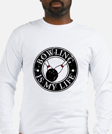 Bowling Is My Life Long Sleeve T-Shirt