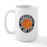 Basketball Is My Life Large Mug