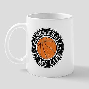 Basketball Is My Life Mug