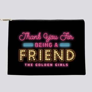 Neon Thank You For Being A Friend Makeup Pouch