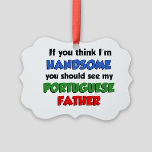 Handsome Portuguese Father Picture Ornament