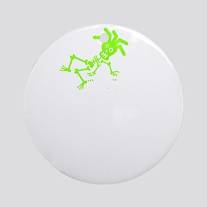 Ride like you stole it green white Round Ornament