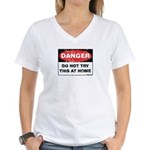 Do Not Try This Women's V-Neck T-Shirt