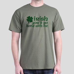 Irish Go Home With Me Dark T-Shirt