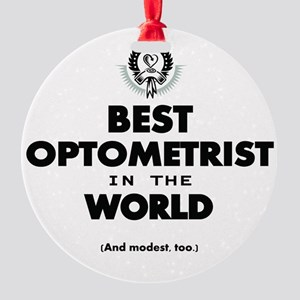 The Best in the World – Optometrist Ornament